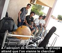(....)Nouakchott n'a rien à voir avec les autres villes d'Afrique où nous sommes passés depuis le début de la tournée.