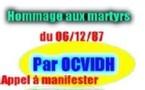 HOMMAGE AUX MARTYRS DU 06/12/87 PAR OCVIDH ET APPEL A MANIFESTER PAR COME