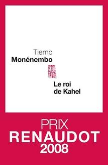Le roi de Kahel : Tierno Monenembo ou la colonisation comme on ne vous l'a jamais contée