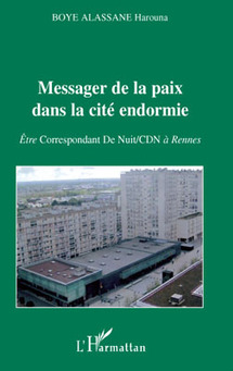 MESSAGER DE LA PAIX DANS LA CITÉ ENDORMIE par Harouna Boye Alassane