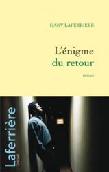 """Le prix Médicis à Dany Laferrière pour """"L'énigme du retour"""""""
