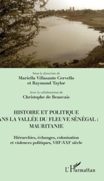 Avis de parution. Histoire et politique dans la vallée du fleuve Sénégal : Mauritanie