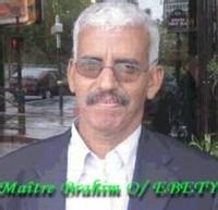 CAMPAGNE D'ARRESTATION EN MAURITANIE ET VIOLATION DES DROITS DE LA DEFENSE PAR MAITRE BRAHIM O/EBETY