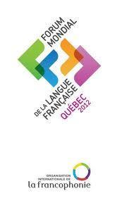 Le Québec, hôte du Forum mondial de la langue française