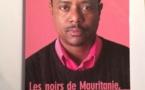 « LES NOIRS DE MAURITANIE, ENTRE RESISTANCE ET RESIGNATION » / Abdoul Birane Wane